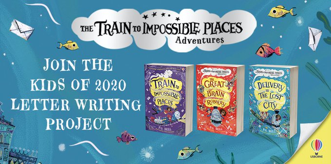 "The caption reads ""Join the Kids of 2020 Letter Writing Project"", beside the covers of the three books in the Train to Impossible Places Adventures"